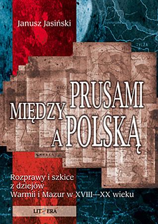 Między Prusami a Polską